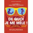 Théâtre DE QUOI JE ME MELE à TROYES @  THEATRE  DE CHAMPAGNE - Billets & Places