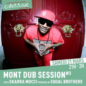 Mont Dub Session #3