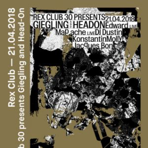 Headon x Giegling x Rex Club 30 Years @ Le Rex Club - PARIS