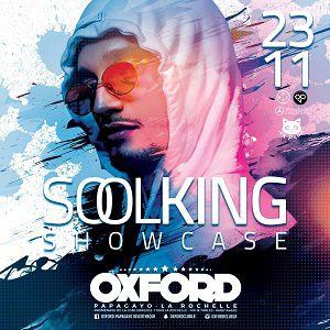 SOOLKING SHOWCASE @ OXFORD CLUB - LA ROCHELLE