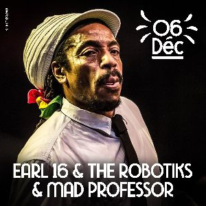 Earl 16 & The Robotiks