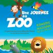 Spectacle Une journée au zoo