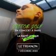 Concert VICTOR SOLF à Paris @ Le Trianon - Billets & Places