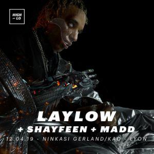 Laylow, Shayfeen & Madd