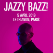 Concert Jazzy Bazz à Paris @ Le Trianon - Billets & Places