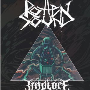 Rotten Sound + Implore