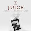 Concert JUICE à Lyon @ La Marquise (Péniche) - Billets & Places