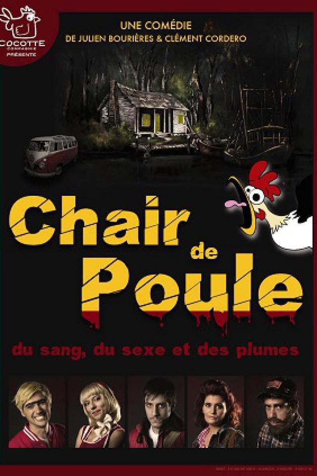 CHAIR DE POULE @ Théâtre du Piccolo - CHALON SUR SAÔNE