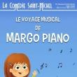 Affiche Le voyage musical de margo piano