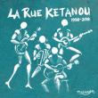 Concert LA RUE KETANOU + LEÏLA HUISSOUD