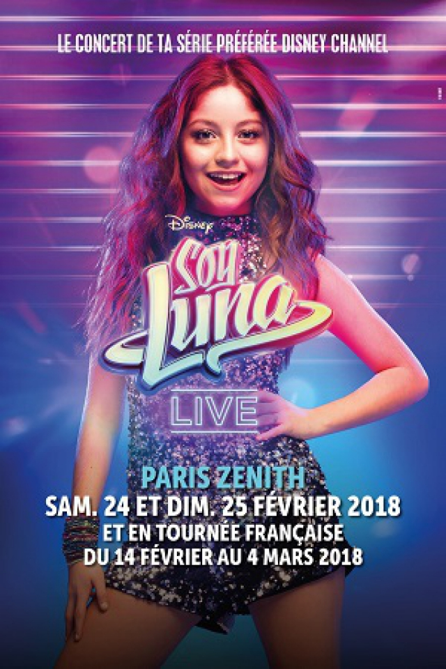 SOY LUNA LIVE @ ZENITH SUD - Montpellier