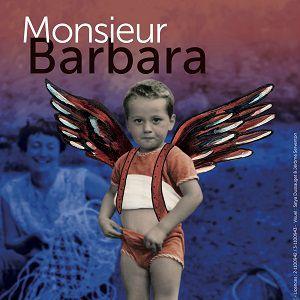 Monsieur Barbara - Théâtre Trévise @ Théâtre Trévise - Paris