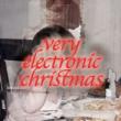 Soirée VERY ELECTRIC CHRISTMAS à Paris @ La Bellevilloise - Billets & Places