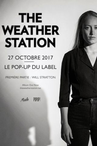 Concert THE WEATHER STATION - Le Pop-Up du Label à PARIS - Billets & Places