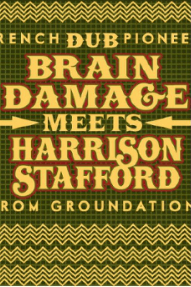 BRAIN DAMAGE MEETS HARRISON STAFFORD + I-PHAZE @ Les Docks - Scène de Musiques Actuelles - Cahors