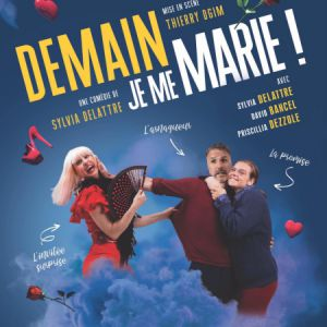Demain, Je Me Marie !