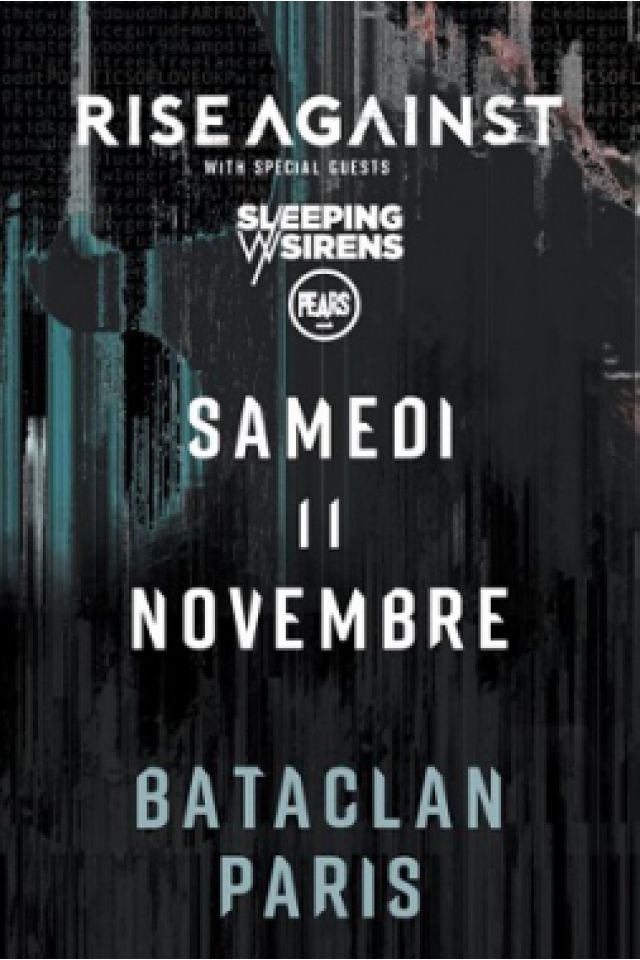 Concert RISE AGAINST  à PARIS @ LE BATACLAN - Billets & Places