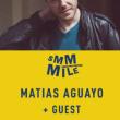 Soirée SMMMILE : MATIAS AGUAYO + Guests