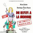 Spectacle DU RIFIFI A LA MORGUE