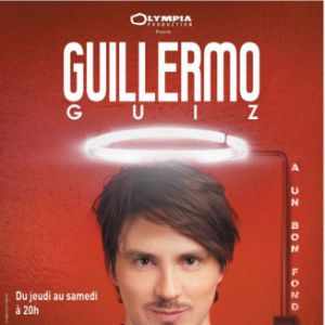 GUILLERMO GUIZ @ Théâtre Le Point Virgule - PARIS