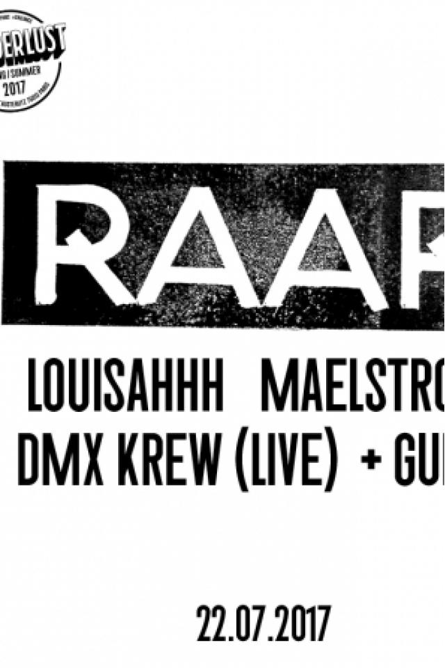 RAAR : Louisahhh, Maelstrom, DMX Krew (live) & Guest @ Wanderlust - PARIS