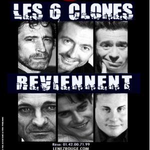Les 6 Clones