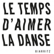 CARTE TEMPS D'AIMER 21 à Biarritz @ Gare du Midi - Billets & Places
