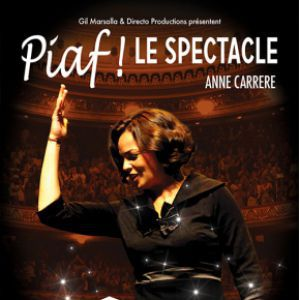 Billets PIAF ! LE SPECTACLE  - L'Olympia