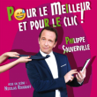 Spectacle Pour le meilleur et pour le clic à CUGNAUX @ Théâtre des Grands Enfants - Petit Théâtre - Billets & Places