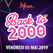 Soirée BACK TO 2000 : HAPPY BIRTHDAY BACK TO