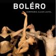 Spectacle Boléro à LE BLANC MESNIL @ THEATRE DU BLANC-MESNIL - Billets & Places