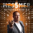 Spectacle MESSMER - HYPERSENSORIEL