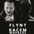 Concert Flynt + Kacem Wapalec