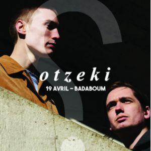 OTZEKI @ Badaboum - PARIS