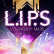 Soirée LIPS #1 à PARIS @ Gibus Club - Billets & Places