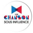 UNE CHANSON SOUS INFLUENCE: LE GRAND CONCERT // 18H00  à LA ROCHELLE @ LA SIRENE  - Billets & Places
