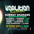 """Concert FESTIVAL KOALITION """" ACID CORE EDITION """" à RAMONVILLE @ LE BIKINI - Billets & Places"""