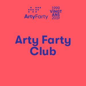 Arty Farty, 20 Ans ! Arty Farty Club