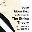 Concert JOSÉ GONZÁLEZ WITH THE STRING THEORY à Paris @ La Cigale - Billets & Places
