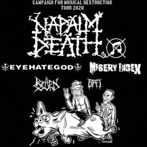 Napalm Death + Eyehategod + Misery Index + Rotten Sound + Bat