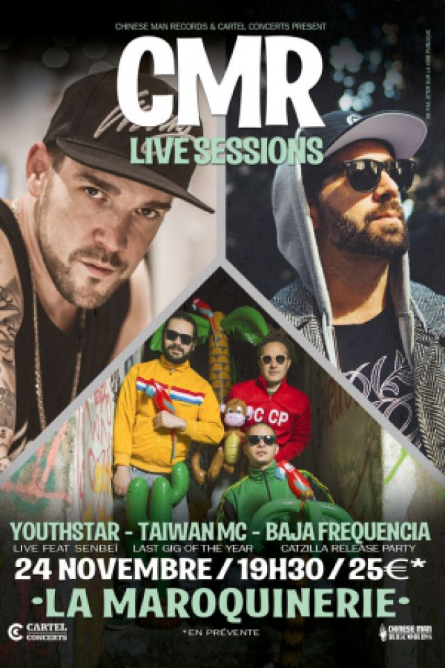 CMR LIVE Sessions /w Taiwan Mc+Youthstar+Baja Frequencia @ La Maroquinerie - PARIS