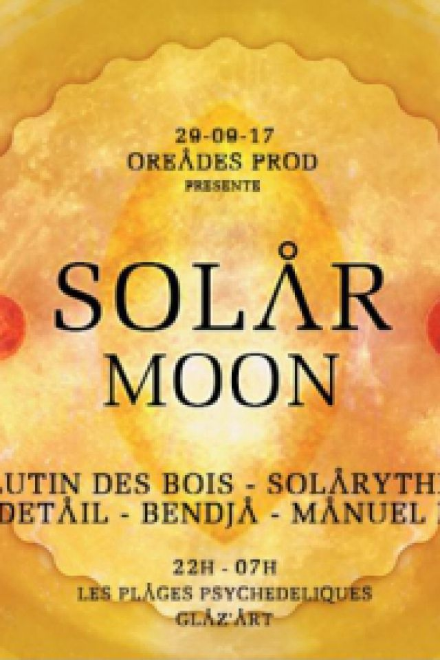 SOLAR MOON Paris - Open Air @ Glazart - PARIS 19