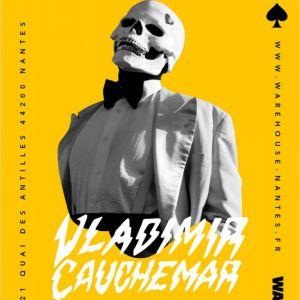 Vladimir Cauchemar - Warehouse Nantes