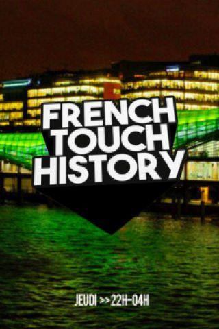 Soirée FRENCH TOUCH HISTORY à PARIS @ Wanderlust - Billets & Places