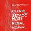 Soirée TAPAGE NOCTURNE : 5 ANS w/ CLERIC B2B SETAOC MASS + REGAL...