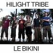 Concert HILIGHT TRIBE à RAMONVILLE @ LE BIKINI - Billets & Places