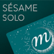 Carte SESAME SOLO /2019 à PARIS @ GRAND PALAIS - Billets & Places