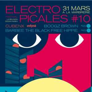 Electropicales #10 : Barbee The Black Free Hippie, BoogzBrown... @ La Marbrerie - MONTREUIL
