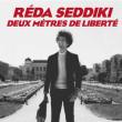 Spectacle RÉDA SEDDIKI, DEUX MÈTRES DE LIBERTÉ