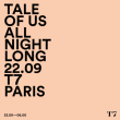 Soirée Tale Of Us (All Night Long) à PARIS @ T7 - Billets & Places